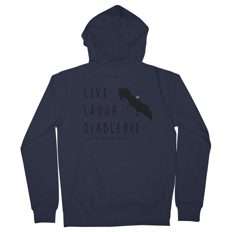 Live, Laugh, Diablerie Women's French Terry Zip-Up Hoody by GehennaGaming's Artist Shop