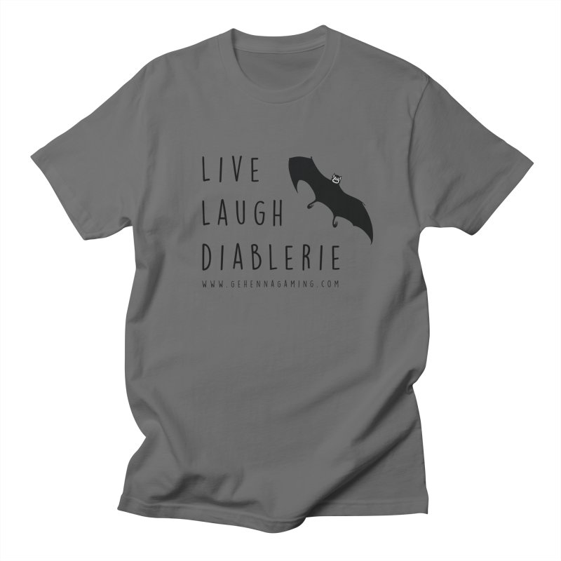 Live, Laugh, Diablerie Men's T-Shirt by The Gehenna Gaming Shop