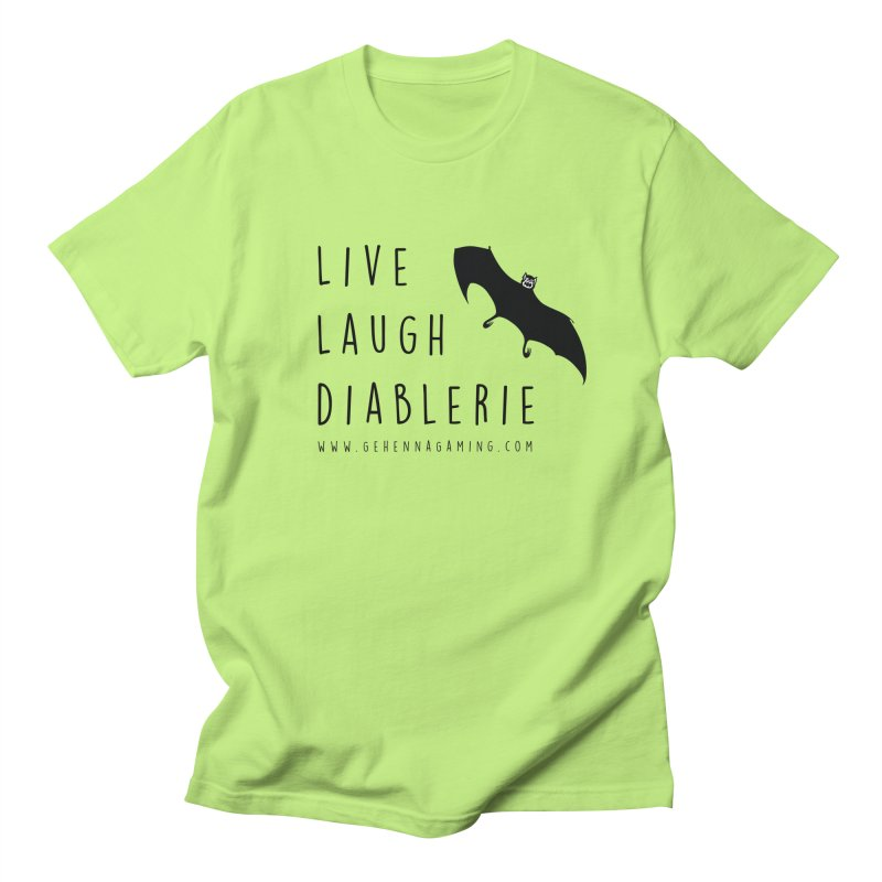 Live, Laugh, Diablerie Women's Regular Unisex T-Shirt by The Gehenna Gaming Shop