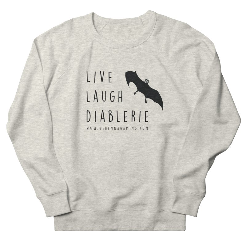 Live, Laugh, Diablerie Women's French Terry Sweatshirt by GehennaGaming's Artist Shop