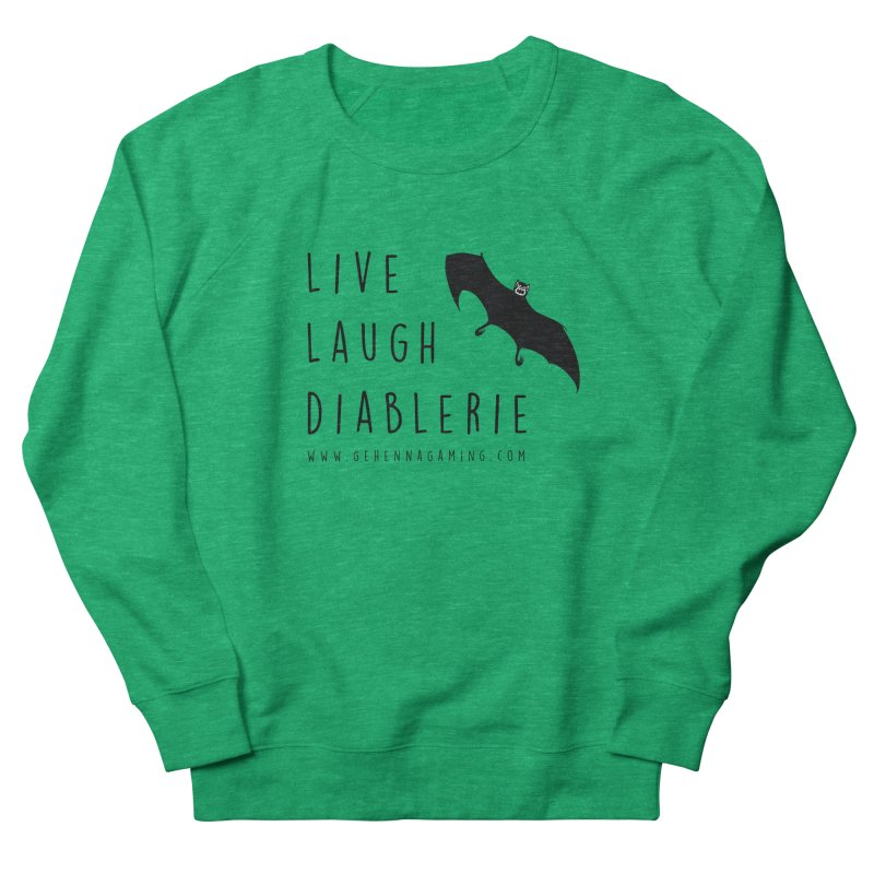 Live, Laugh, Diablerie Men's French Terry Sweatshirt by The Gehenna Gaming Shop