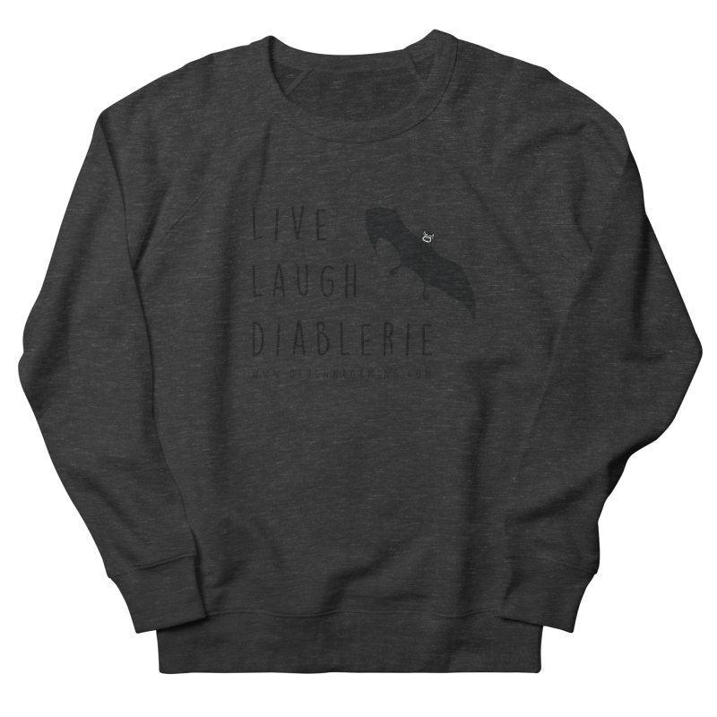 Live, Laugh, Diablerie Men's French Terry Sweatshirt by GehennaGaming's Artist Shop