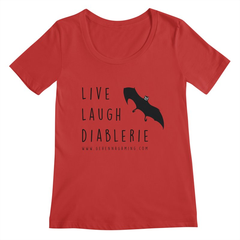 Live, Laugh, Diablerie Women's Regular Scoop Neck by The Gehenna Gaming Shop