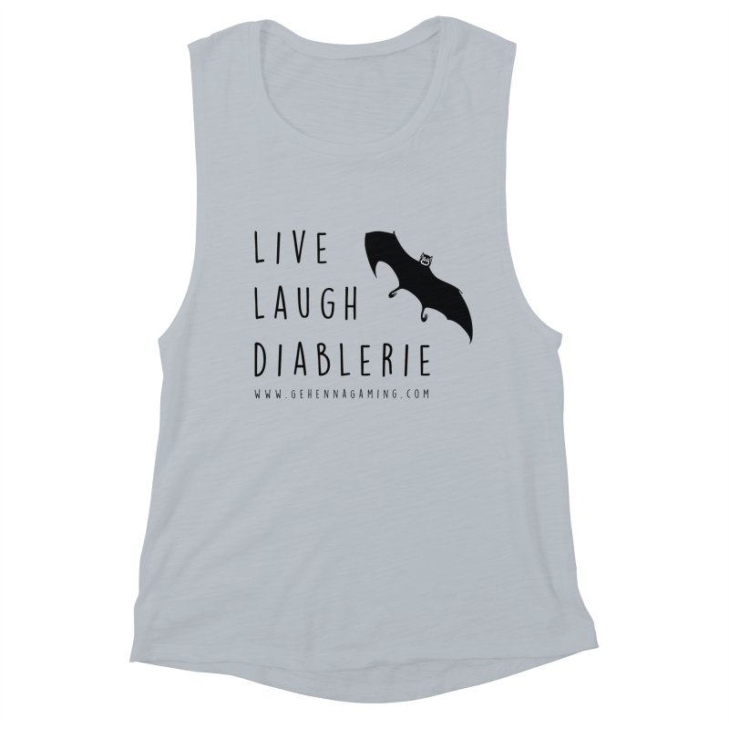 Live, Laugh, Diablerie Women's Muscle Tank by The Gehenna Gaming Shop