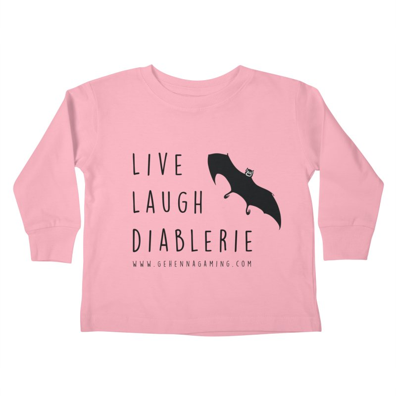 Live, Laugh, Diablerie Kids Toddler Longsleeve T-Shirt by The Gehenna Gaming Shop