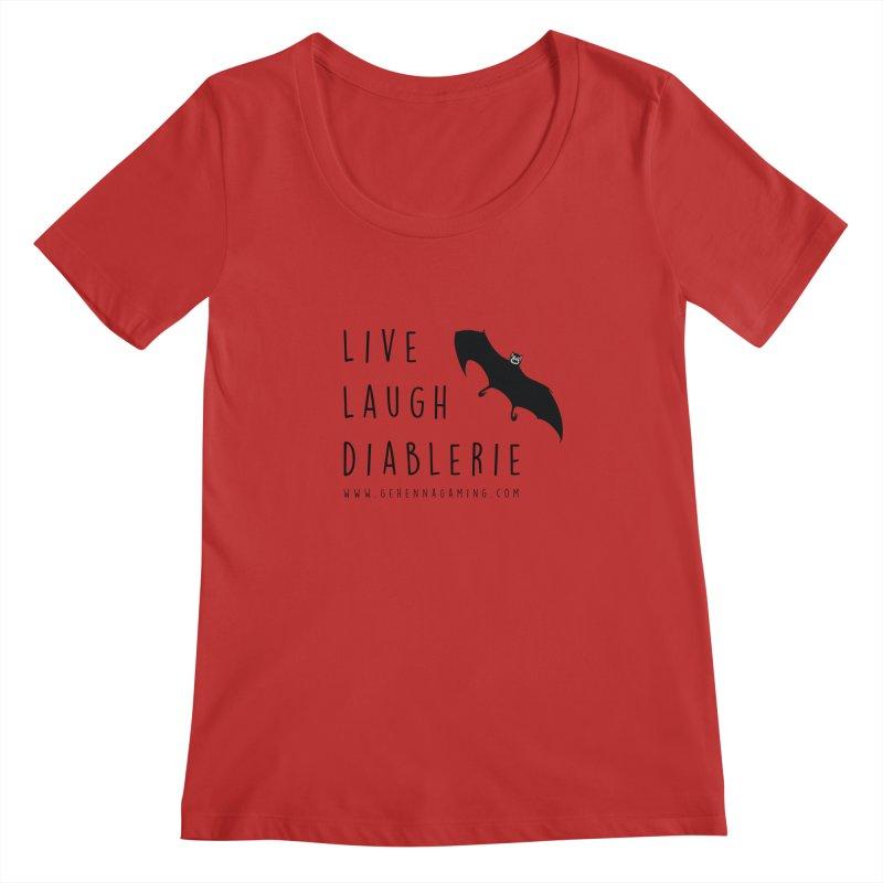Live, Laugh, Diablerie Women's Regular Scoop Neck by GehennaGaming's Artist Shop