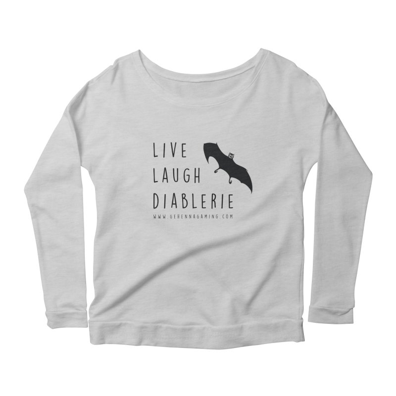 Live, Laugh, Diablerie Women's Scoop Neck Longsleeve T-Shirt by GehennaGaming's Artist Shop