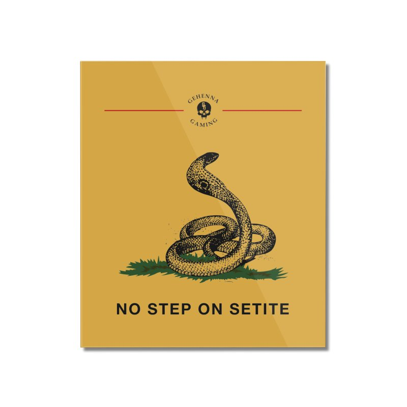No Step On Setite Home Mounted Acrylic Print by The Gehenna Gaming Shop