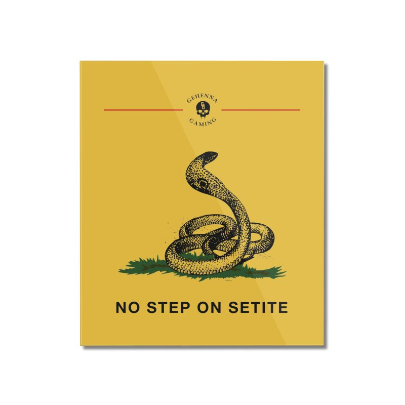 No Step On Setite Home Mounted Acrylic Print by GehennaGaming's Artist Shop