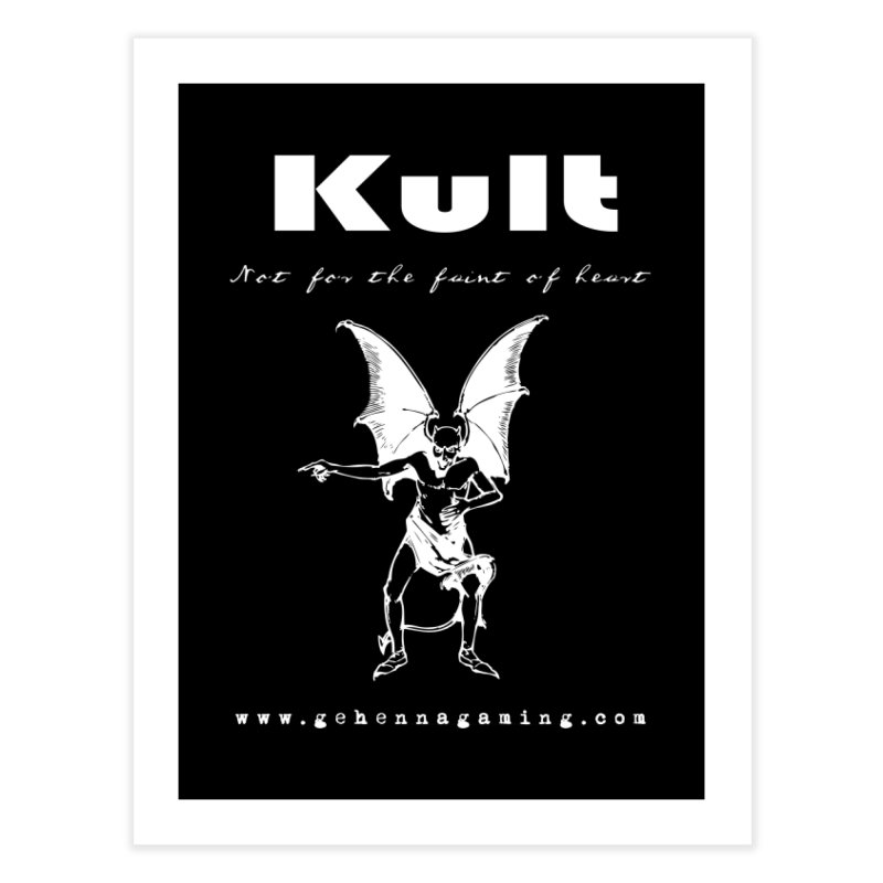 Kult: Not for the weak of heart (Goth Edition) Home Fine Art Print by The Gehenna Gaming Shop