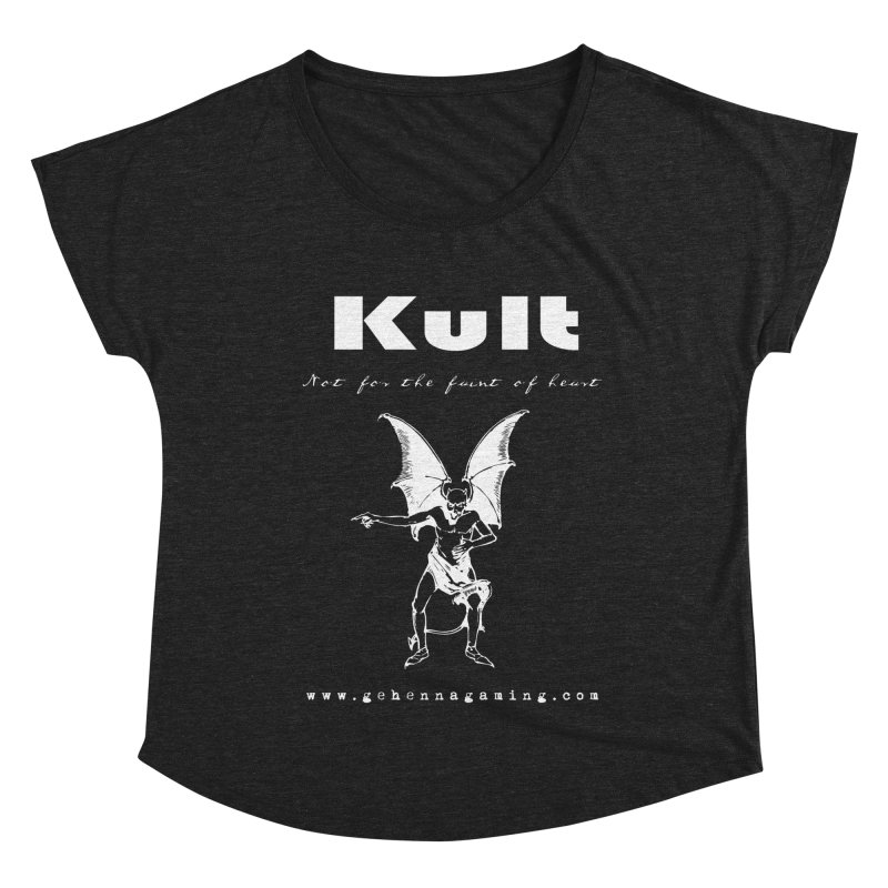 Kult: Not for the weak of heart (Goth Edition) Women's Dolman Scoop Neck by The Gehenna Gaming Shop