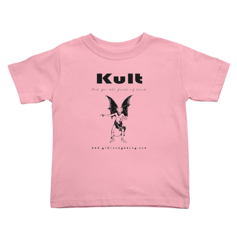 Kult: Not for the faint of heart (Black Edition) Kids Toddler T-Shirt by The Gehenna Gaming Shop