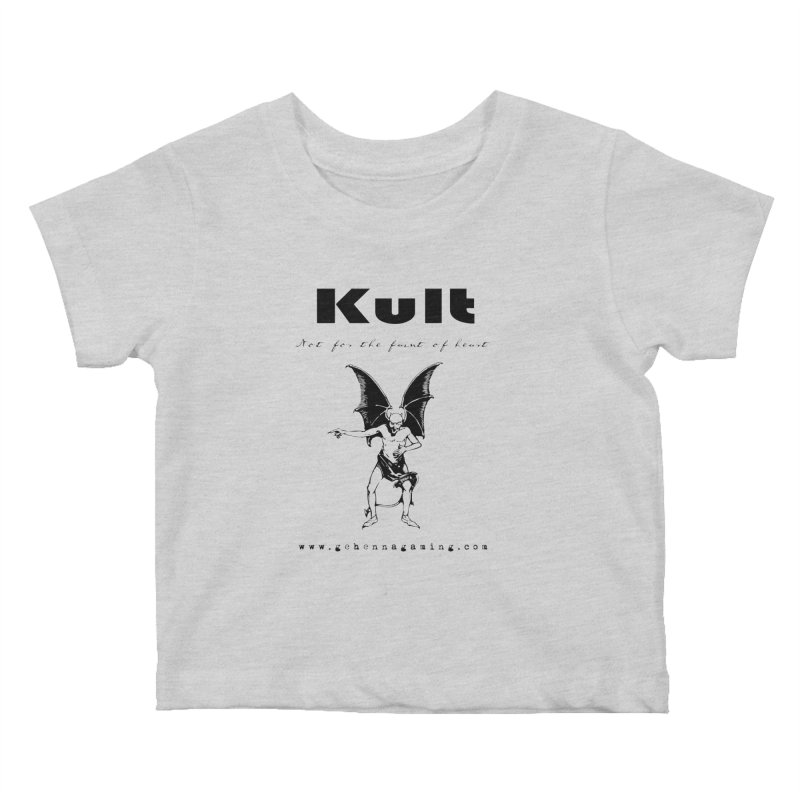 Kult: Not for the faint of heart (Black Edition) Kids Baby T-Shirt by The Gehenna Gaming Shop