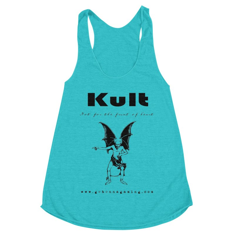 Kult: Not for the faint of heart (Black Edition) Women's Racerback Triblend Tank by The Gehenna Gaming Shop