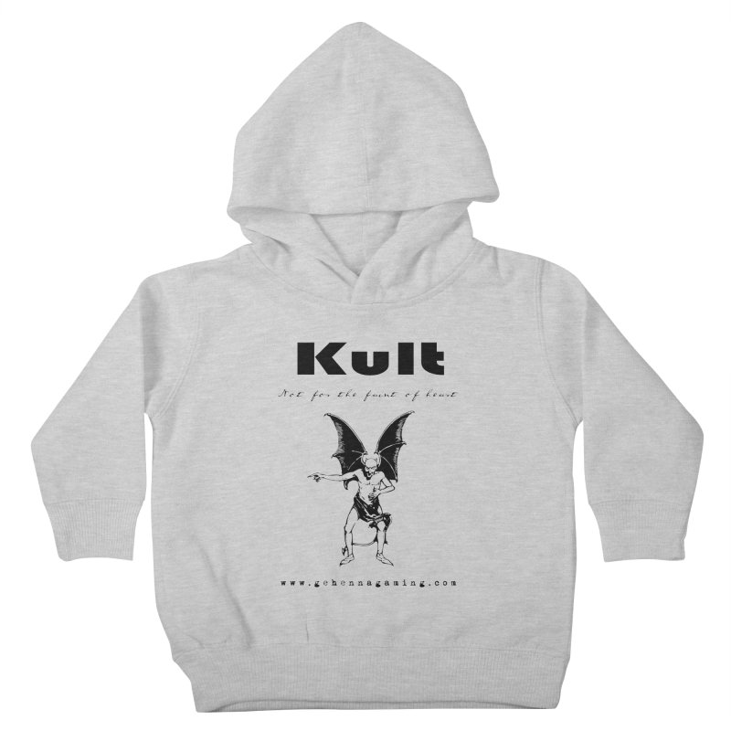 Kult: Not for the faint of heart (Black Edition) Kids Toddler Pullover Hoody by The Gehenna Gaming Shop