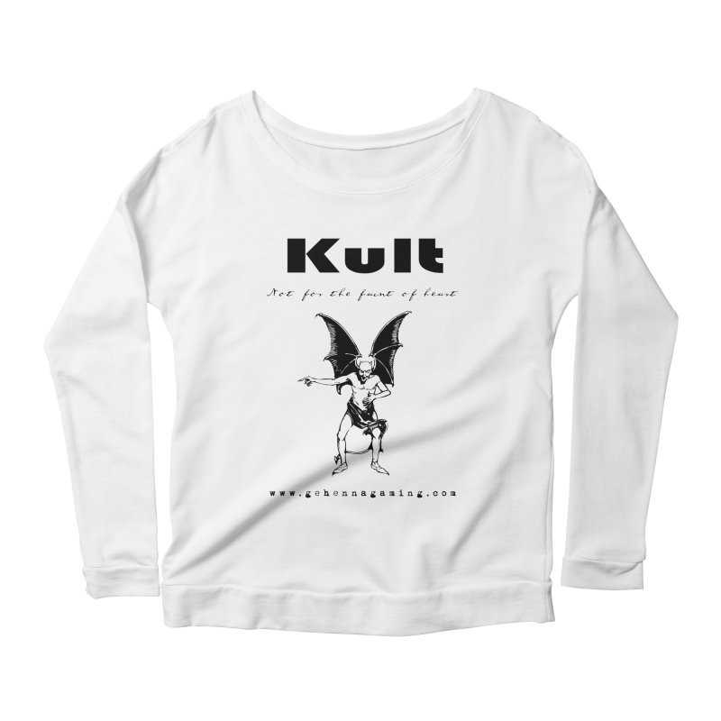 Kult: Not for the faint of heart (Black Edition) Women's Scoop Neck Longsleeve T-Shirt by The Gehenna Gaming Shop