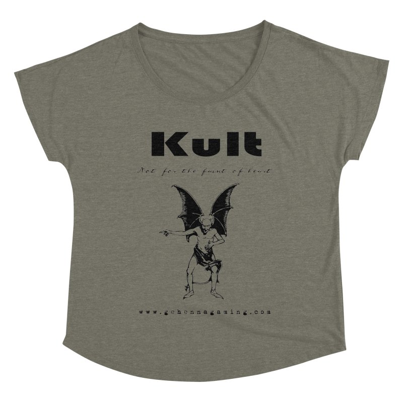 Kult: Not for the faint of heart (Black Edition) Women's Dolman Scoop Neck by The Gehenna Gaming Shop