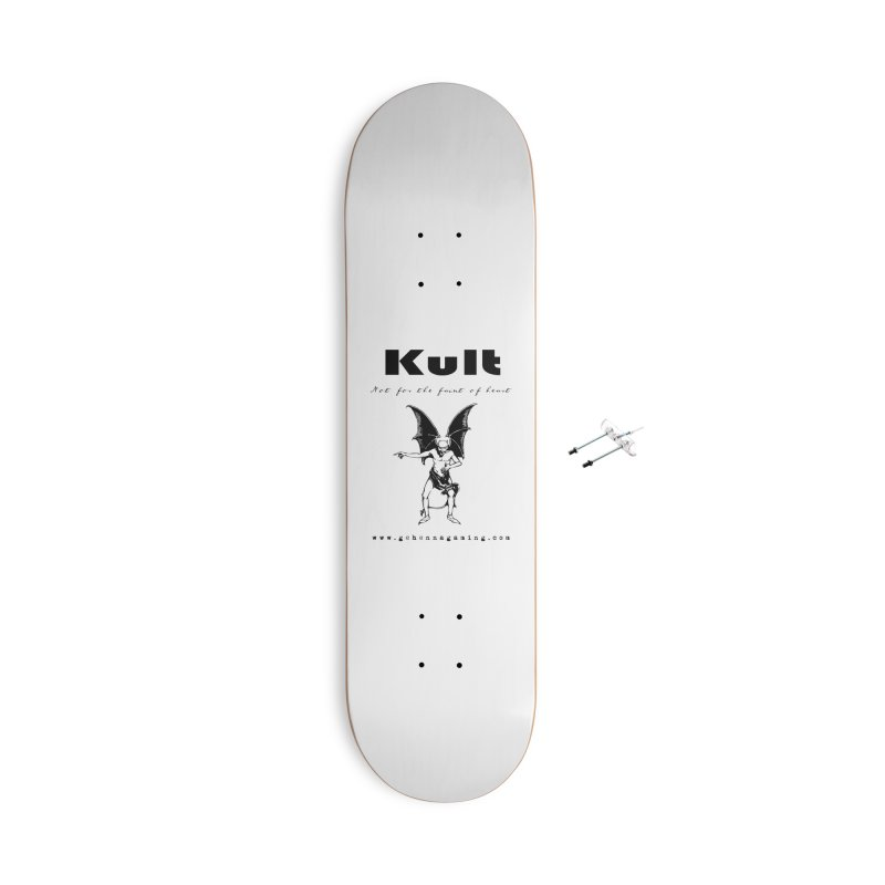 Kult: Not for the faint of heart (Black Edition) Accessories With Hanging Hardware Skateboard by The Gehenna Gaming Shop