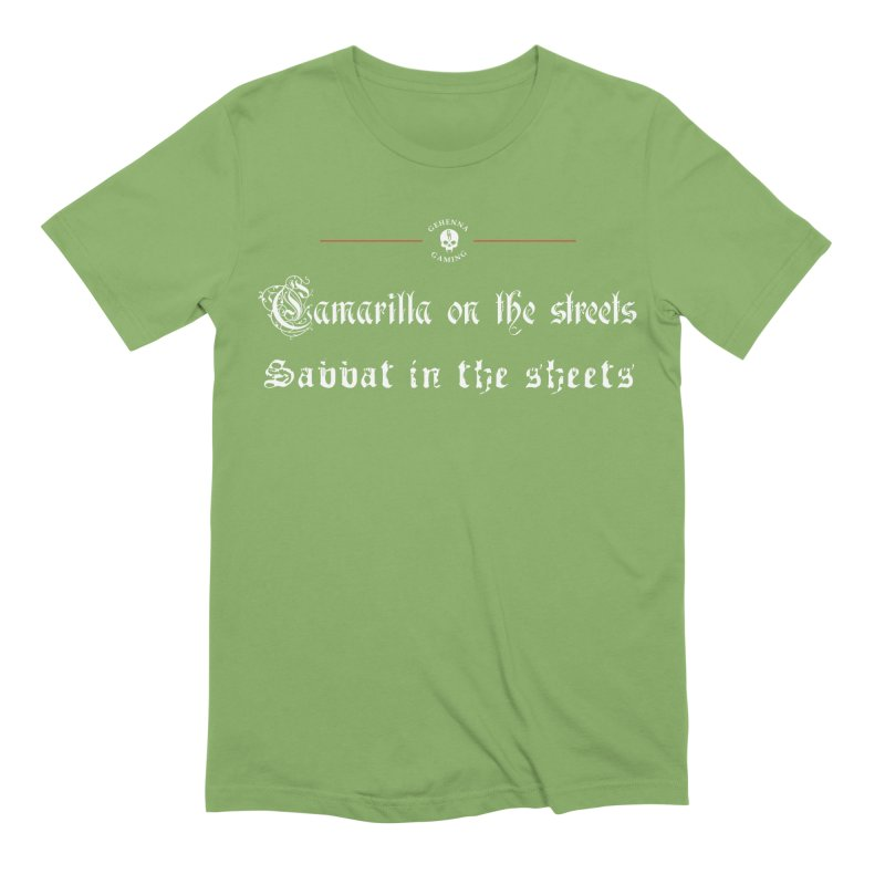 Camarilla on the streets, Sabbat in the sheets Men's Extra Soft T-Shirt by The Gehenna Gaming Shop