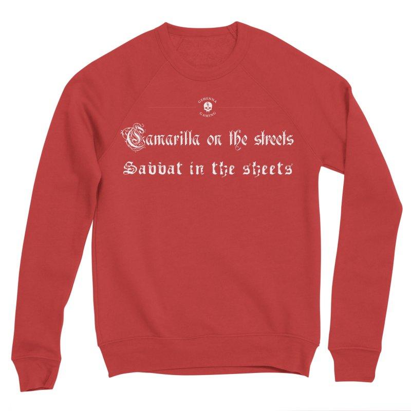 Camarilla on the streets, Sabbat in the sheets Men's Sponge Fleece Sweatshirt by GehennaGaming's Artist Shop