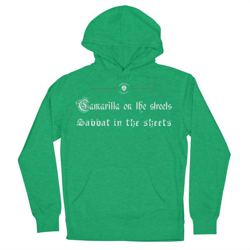Camarilla on the streets, Sabbat in the sheets Men's French Terry Pullover Hoody by GehennaGaming's Artist Shop