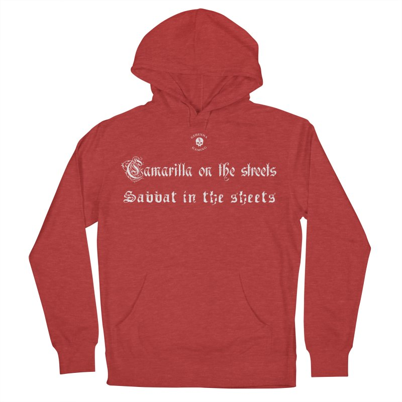 Camarilla on the streets, Sabbat in the sheets Men's French Terry Pullover Hoody by The Gehenna Gaming Shop