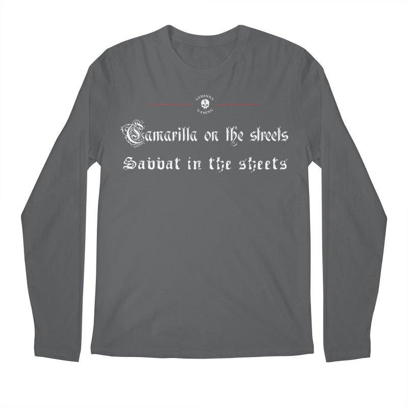 Camarilla on the streets, Sabbat in the sheets Men's Regular Longsleeve T-Shirt by GehennaGaming's Artist Shop