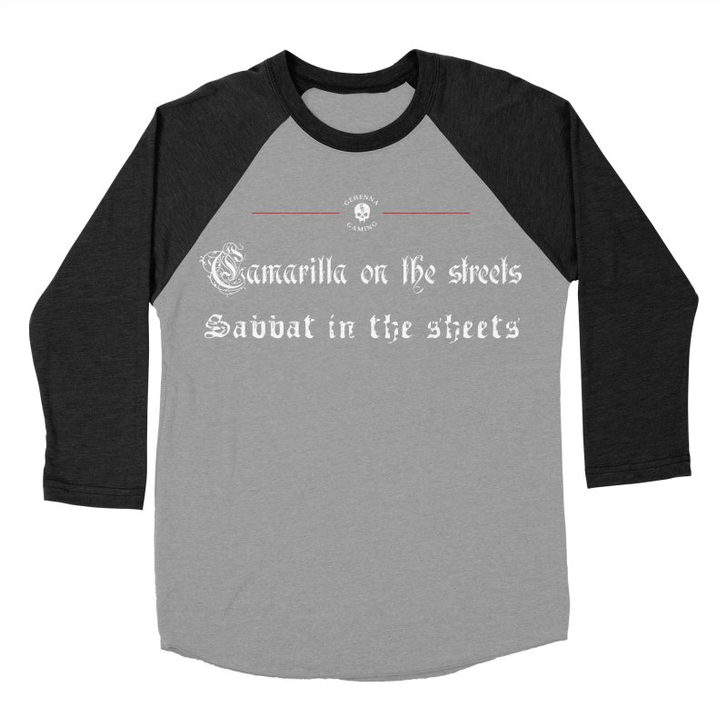 Camarilla on the streets, Sabbat in the sheets Men's Baseball Triblend Longsleeve T-Shirt by The Gehenna Gaming Shop