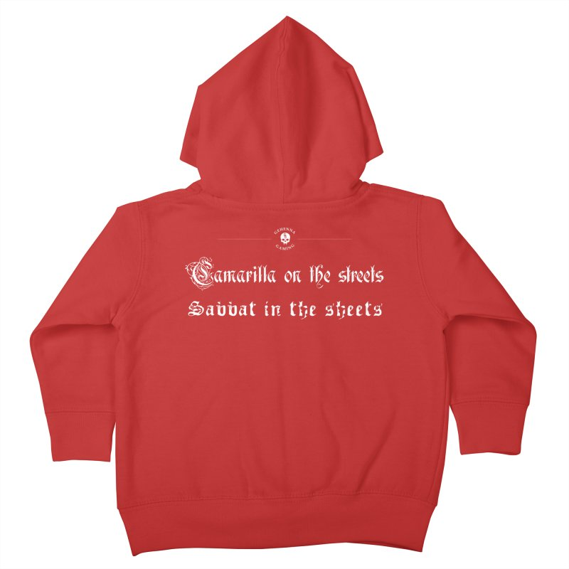 Camarilla on the streets, Sabbat in the sheets Kids Toddler Zip-Up Hoody by The Gehenna Gaming Shop