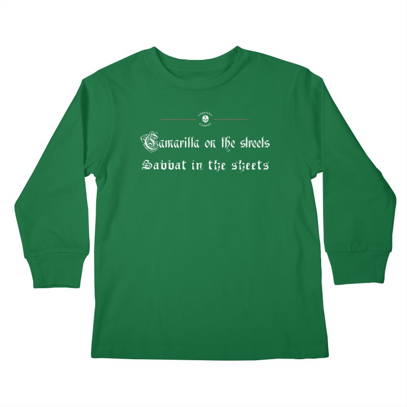 Camarilla on the streets, Sabbat in the sheets Kids Longsleeve T-Shirt by GehennaGaming's Artist Shop