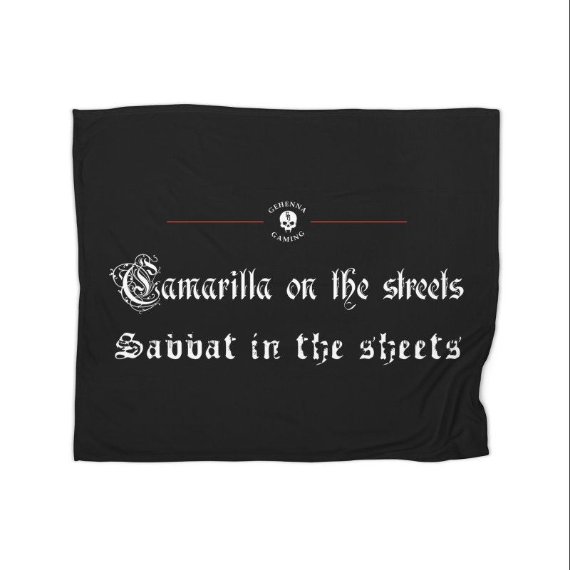 Camarilla on the streets, Sabbat in the sheets Home Fleece Blanket Blanket by GehennaGaming's Artist Shop