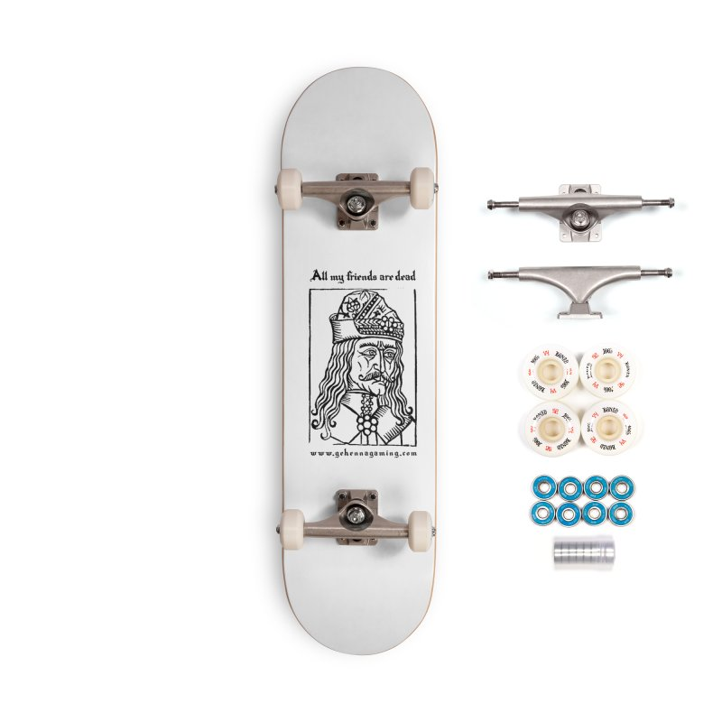 All My Friends Are Dead Accessories Complete - Premium Skateboard by The Gehenna Gaming Shop