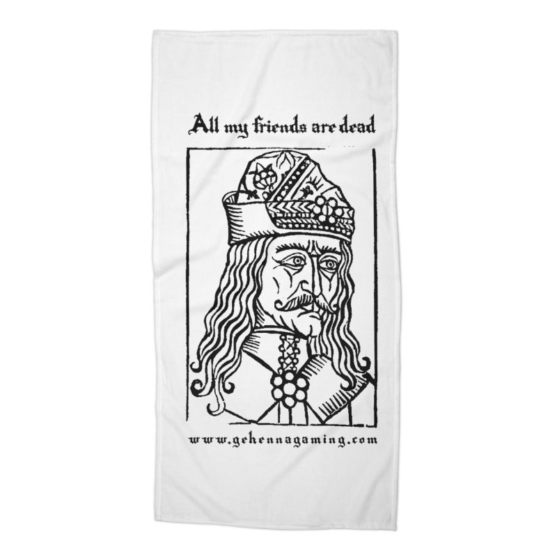 All My Friends Are Dead Accessories Beach Towel by The Gehenna Gaming Shop