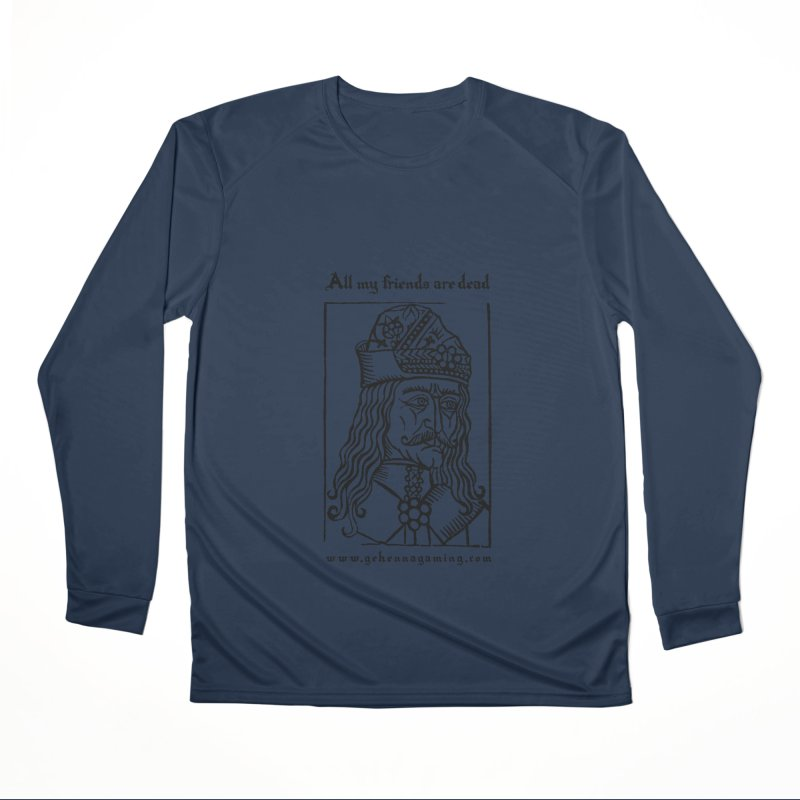 All My Friends Are Dead Men's Performance Longsleeve T-Shirt by GehennaGaming's Artist Shop