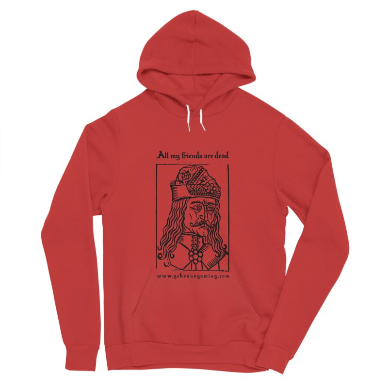 All My Friends Are Dead Women's Sponge Fleece Pullover Hoody by The Gehenna Gaming Shop