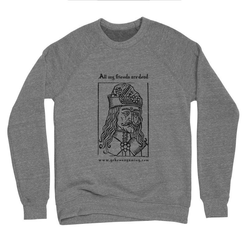 All My Friends Are Dead Men's Sponge Fleece Sweatshirt by The Gehenna Gaming Shop