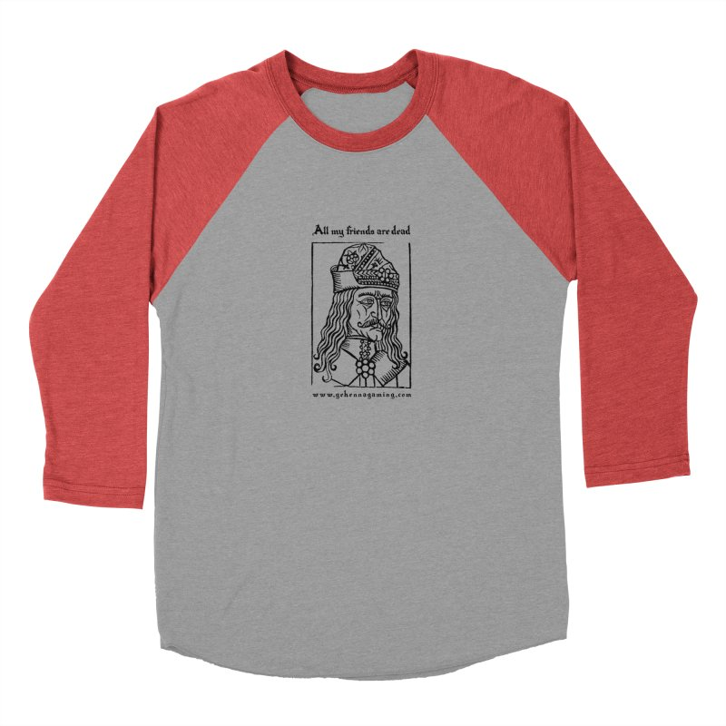 All My Friends Are Dead Women's Baseball Triblend Longsleeve T-Shirt by The Gehenna Gaming Shop