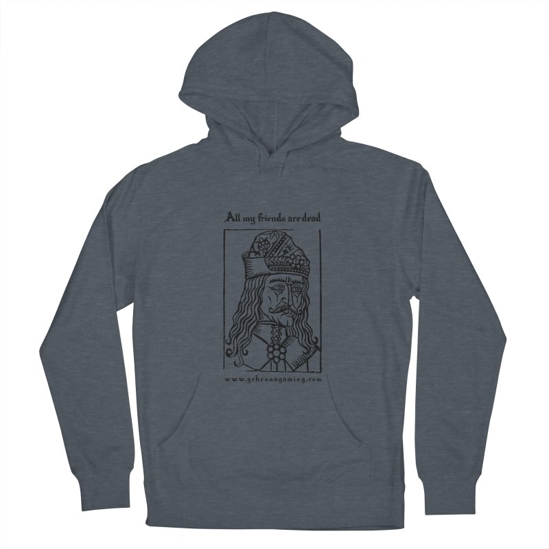 All My Friends Are Dead Women's French Terry Pullover Hoody by GehennaGaming's Artist Shop