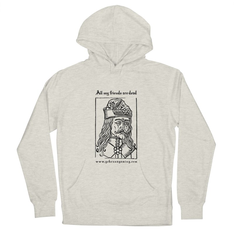 All My Friends Are Dead Women's French Terry Pullover Hoody by The Gehenna Gaming Shop