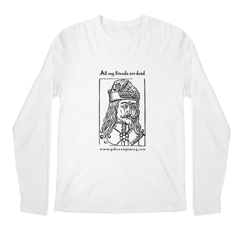 All My Friends Are Dead Men's Regular Longsleeve T-Shirt by The Gehenna Gaming Shop