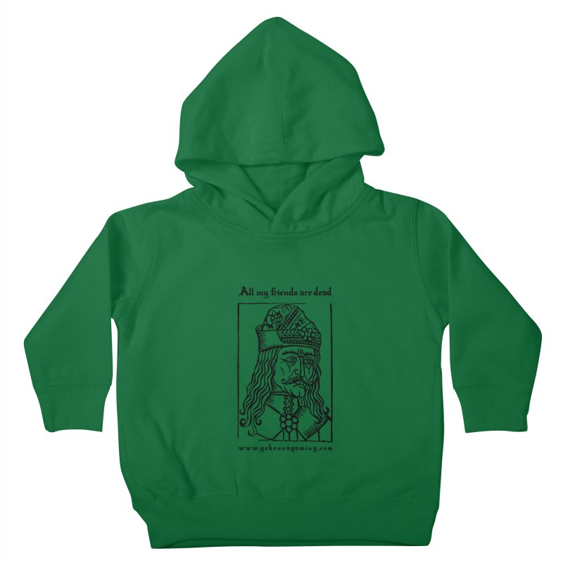 All My Friends Are Dead Kids Toddler Pullover Hoody by GehennaGaming's Artist Shop