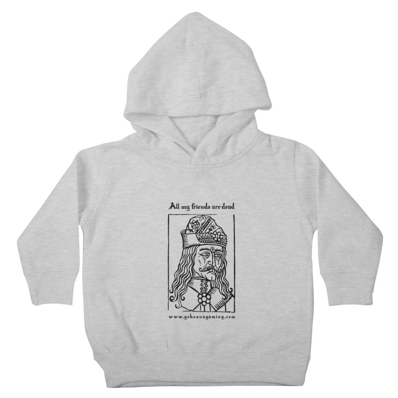 All My Friends Are Dead Kids Toddler Pullover Hoody by The Gehenna Gaming Shop