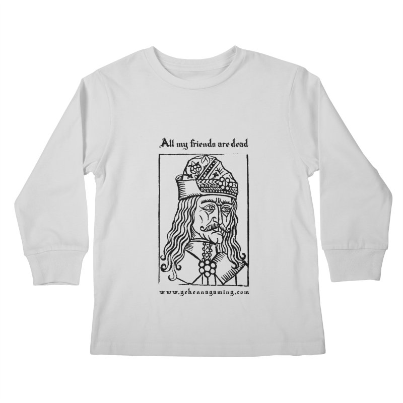 All My Friends Are Dead Kids Longsleeve T-Shirt by GehennaGaming's Artist Shop