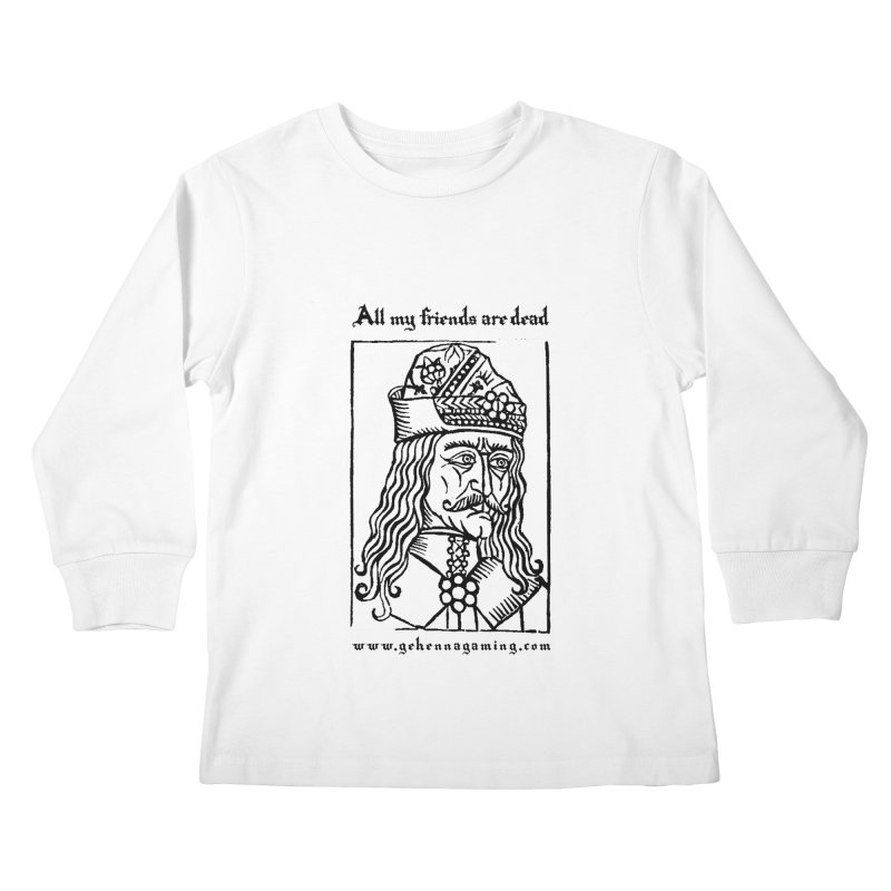 All My Friends Are Dead Kids Longsleeve T-Shirt by The Gehenna Gaming Shop