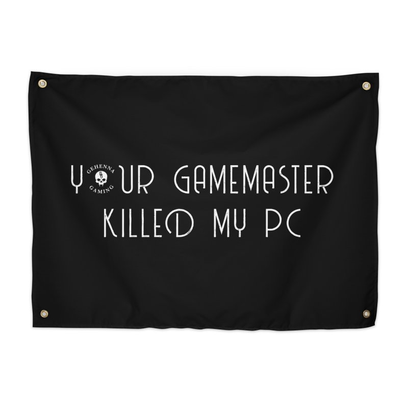 Your GM Killed My PC Home Tapestry by The Gehenna Gaming Shop