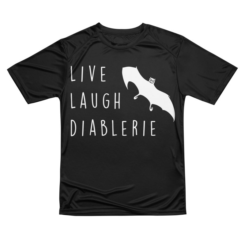 Live, Laugh, Diablerie (Goth) Women's Performance Unisex T-Shirt by The Gehenna Gaming Shop