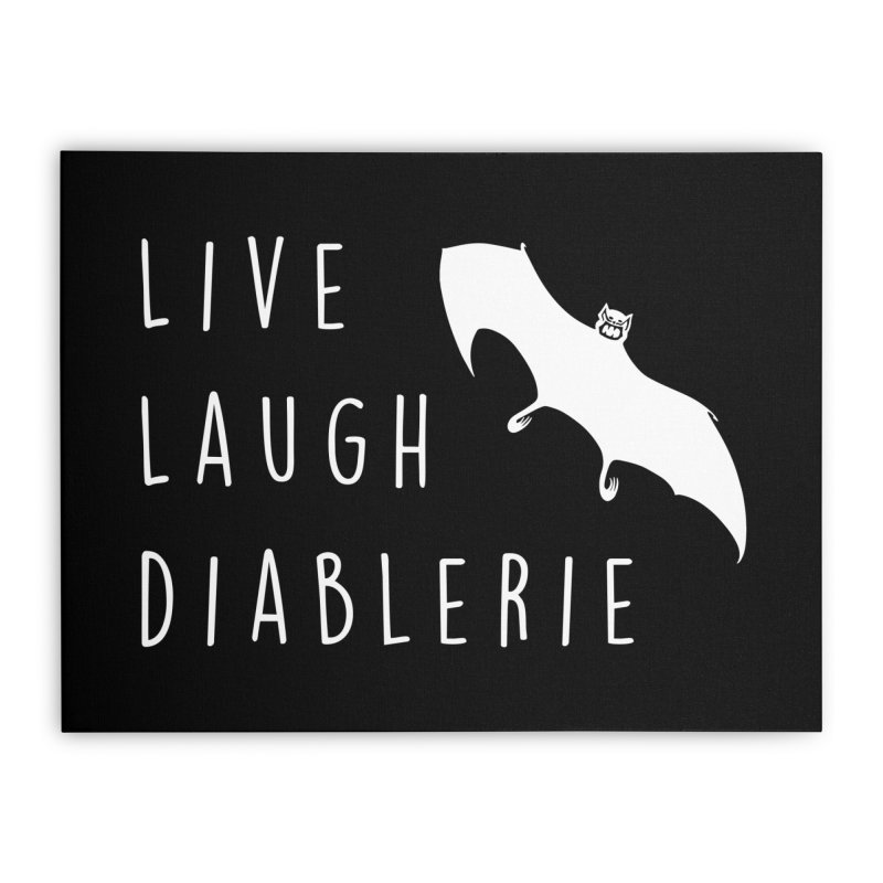 Live, Laugh, Diablerie (Goth) Home Stretched Canvas by The Gehenna Gaming Shop