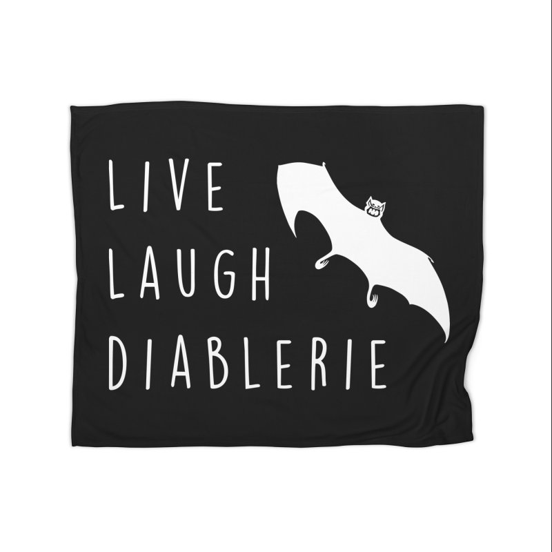 Live, Laugh, Diablerie (Goth) Home Fleece Blanket Blanket by The Gehenna Gaming Shop