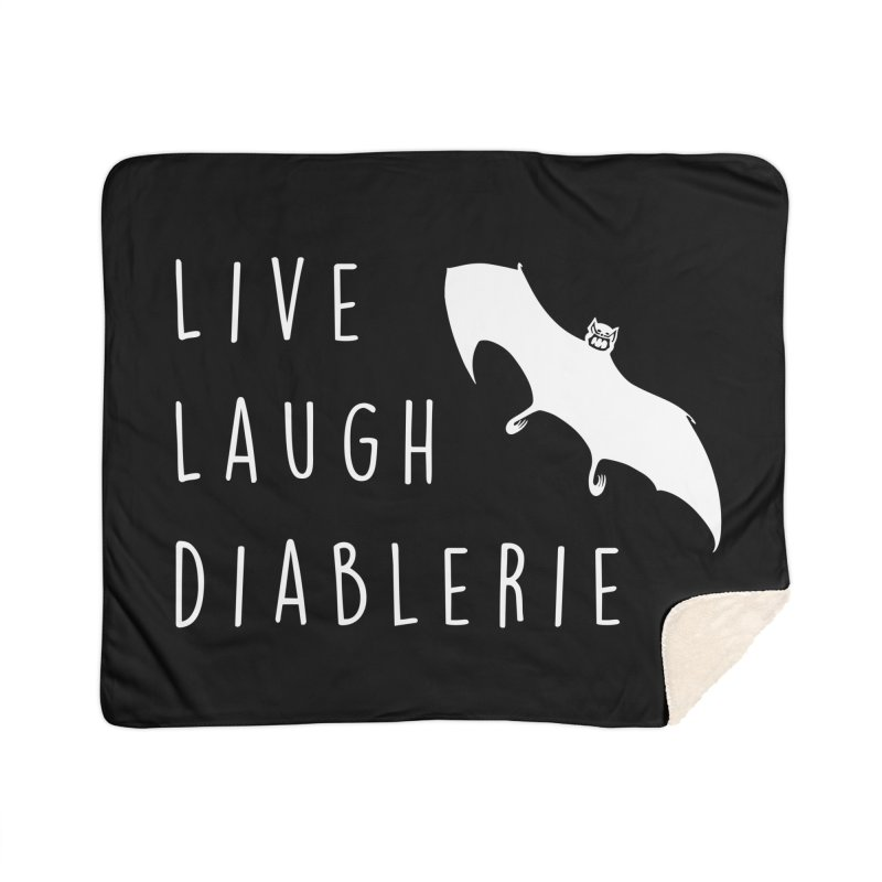 Live, Laugh, Diablerie (Goth) Home Sherpa Blanket Blanket by The Gehenna Gaming Shop