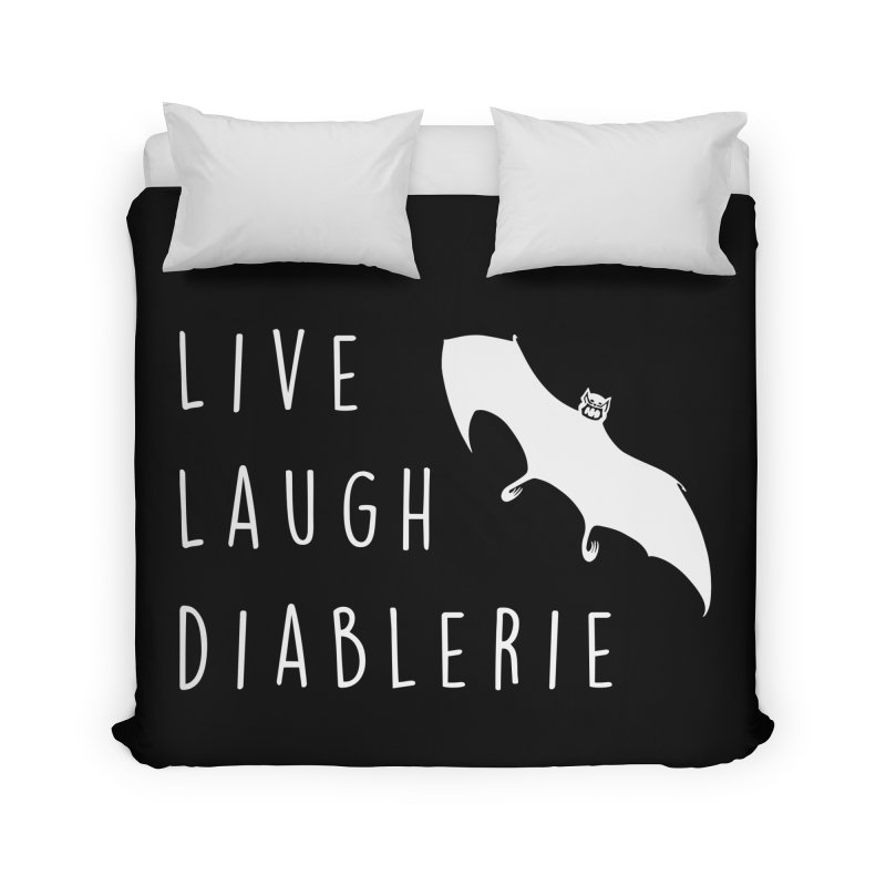Live, Laugh, Diablerie (Goth) Home Duvet by The Gehenna Gaming Shop